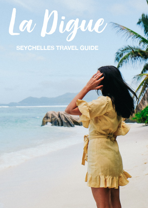 HANNAH SHELBY: La Digue Island Seychelles Ultimate Travel Guide