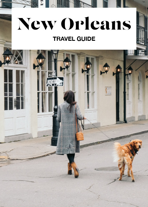 HANNAH SHELBY: New Orleans Travel Guide